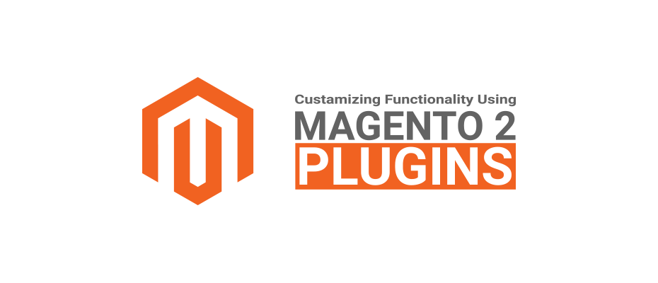 How to customize a functionality using Magento 2 Plugins(Interceptor)